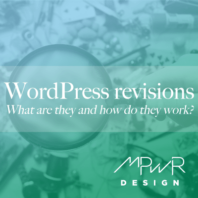 WordPress revisions: what are they and how do they work?
