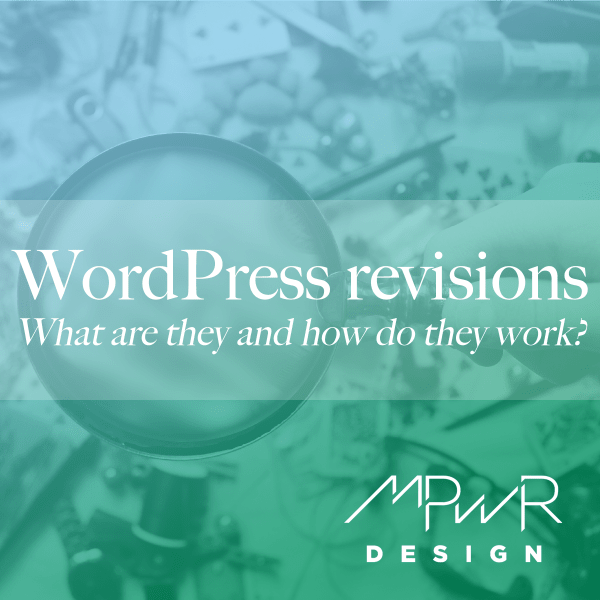 WordPress revisions: What are they and how to they work?