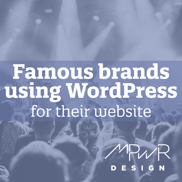 Famous brands using WordPress for their website