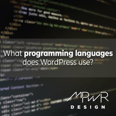 What programming languages does WordPress use?