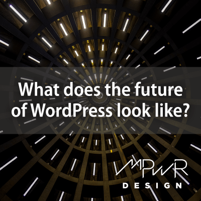 What does the future of WordPress look like?