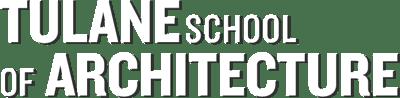 Tulane School of Architecture