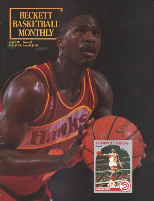 #09 April 1991-Dominique Wilkins Basketball Beckett