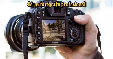 Con cámara común sé un fotógrafo profesional