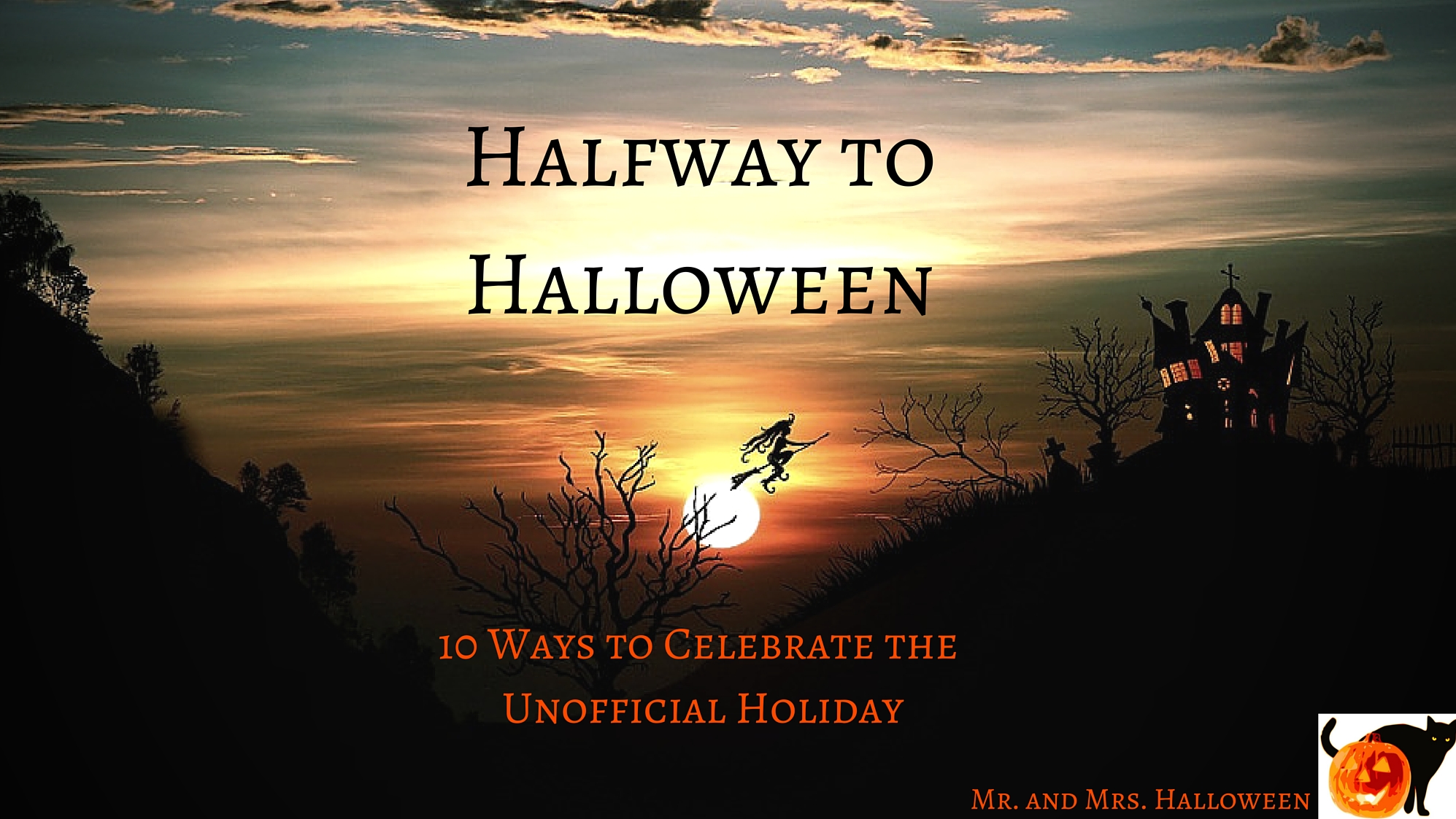 Halfway To Halloween 2020 Halfway to Halloween: 10 Ways to Celebrate the Unofficial Holiday
