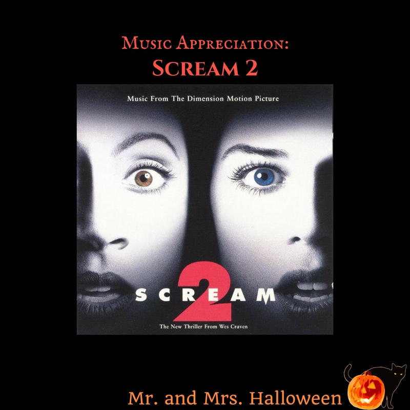 "Music Appreciation: ""Scream 2: Music From The Dimension Motion Picture"""