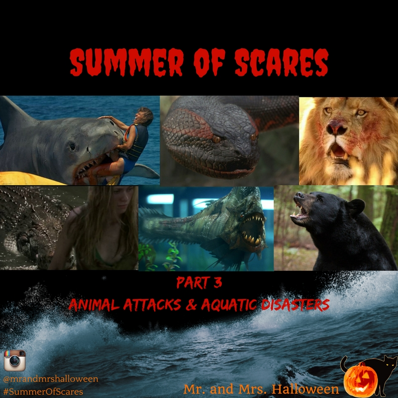 Summer of Scares - PART 3: Animal Attacks & Aquatic Horrors