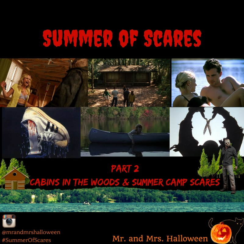 Summer Of Scares - PART 2: Cabins in the Woods & Summer Camp Scares!