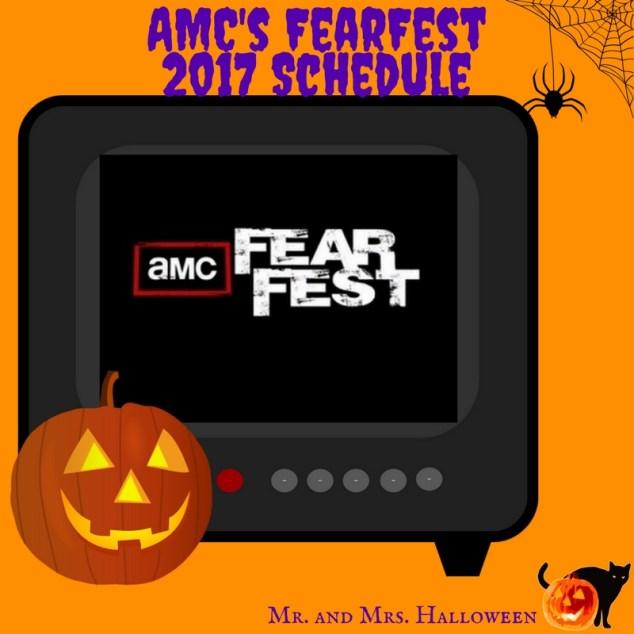AMC's FearFest 2017 Schedule