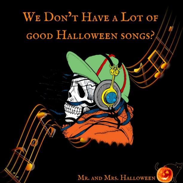 Good Halloween Songs Mr and Mrs Halloween