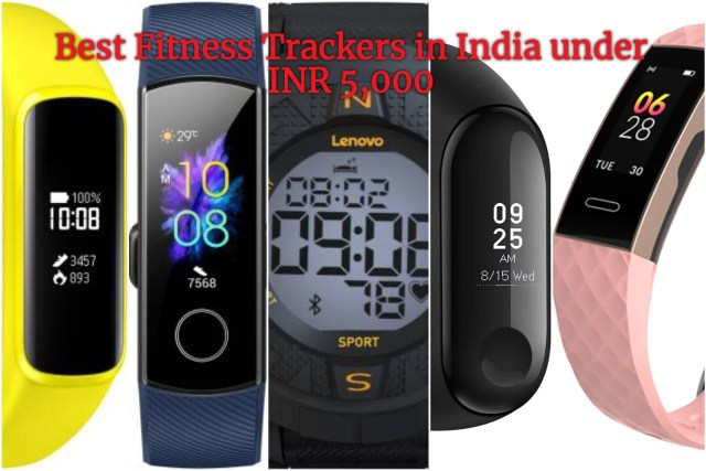 Best Fitness Trackers in India under INR 5,000