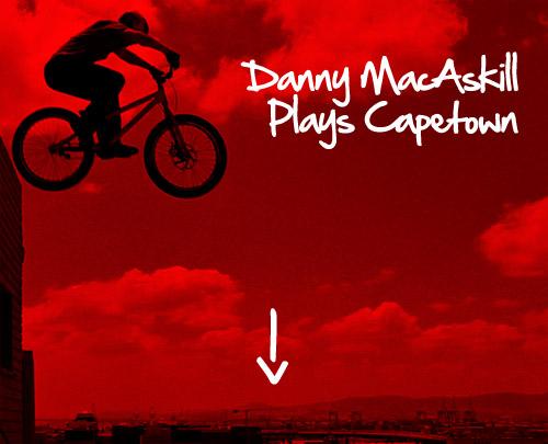 Danny MacAskill Plays Capetown