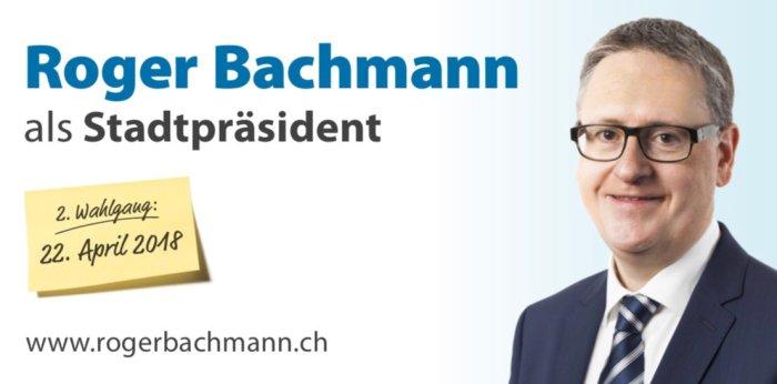Roger Bachmann als Stadtpräsident