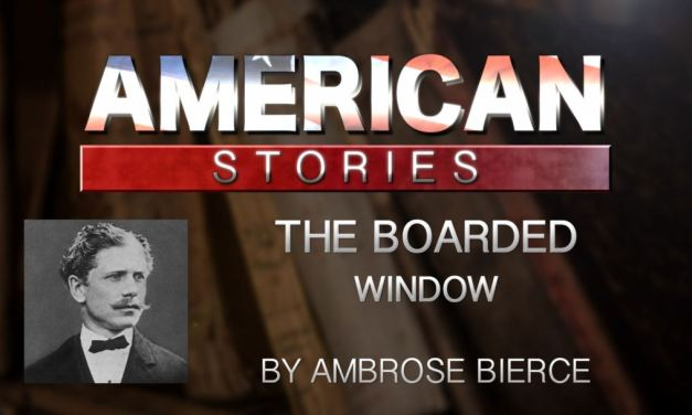 Common Core Short Story Ambrose Pierce The Boarded Window