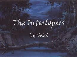 common core short stories the interlopers by saki  common core short stories the interlopers by saki