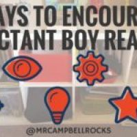 7 Ways To Encourage Reluctant Boy (or Girl) Readers