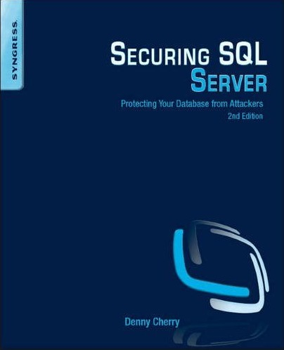 Securing SQL Server, by Denny Cherry - Amazon.com