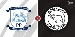 Preston North End – Derby County Prediction and Betting Tips