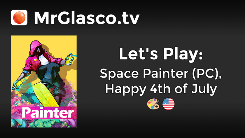 Let's Play: Space Painter (PC), Happy 4th of July