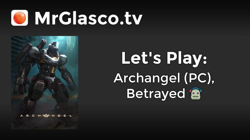 Let's Play: Archangel (PC), Betrayed