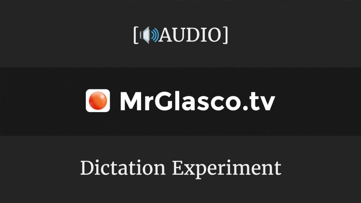 Dictation Experiment