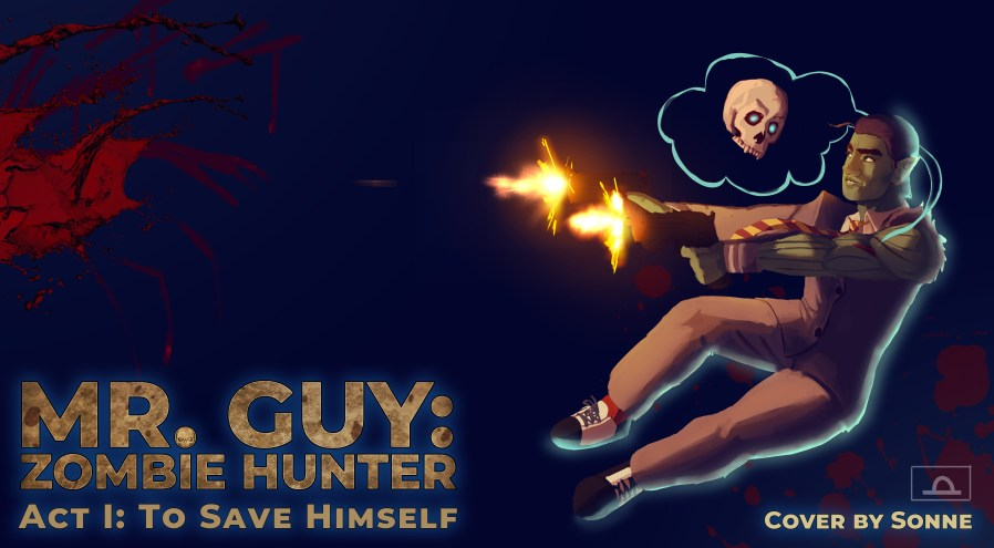 mr. guy zombie hunter act 1 cover art by sonne
