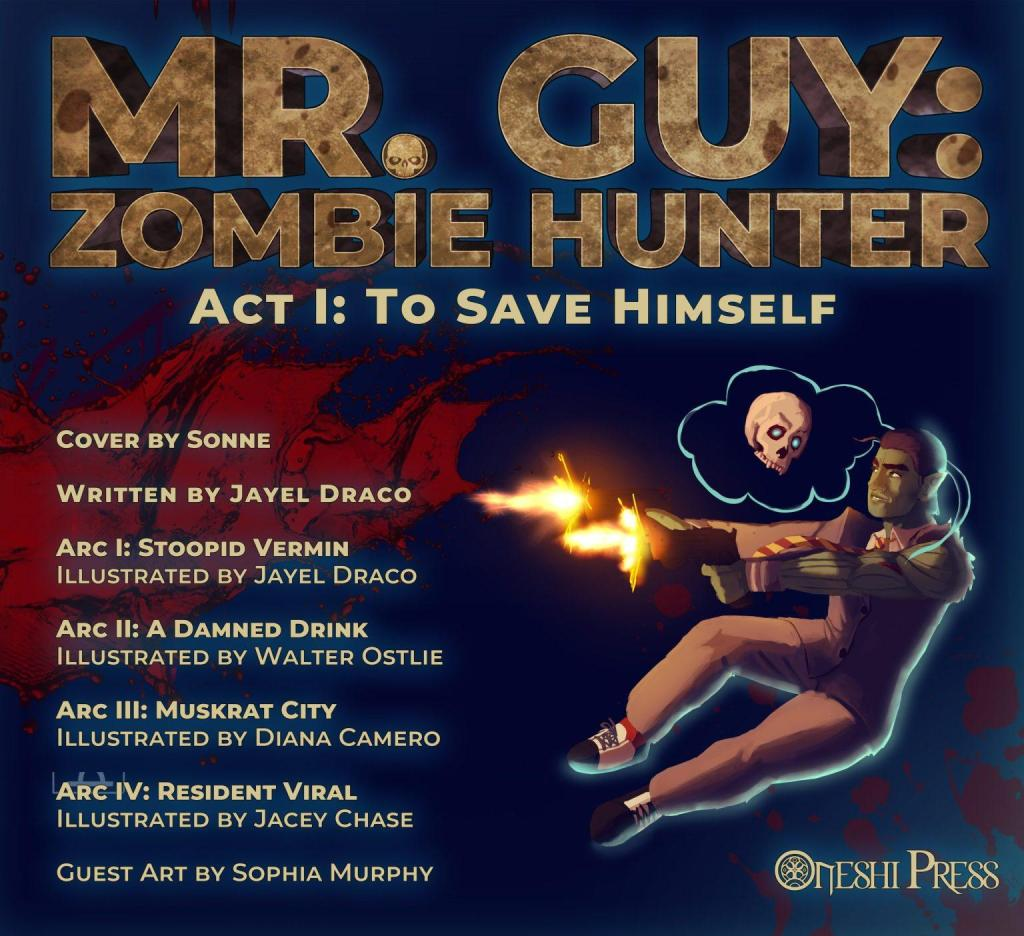 mr guy zombie hunter act 1 to save himself cover by sonne jayel draco walter ostlie diana camero jacey chase sophia murphy
