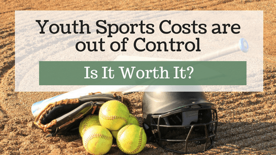Youth Sports Costs Are Out of Control. Is it Worth it?