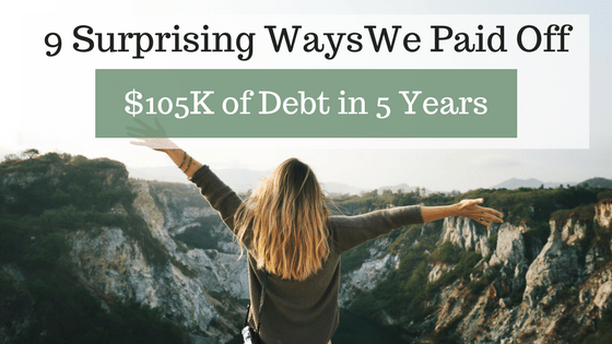 How we became debt free in 5 years. As of this month, I am officially debt-free, paying off $105,000 of debt in 5 years! My husband and I both work. We're pretty frugal people and don't like to spend money without a plan. Okay, now that I got those ideas out of the way. Let me tell you how I did it.