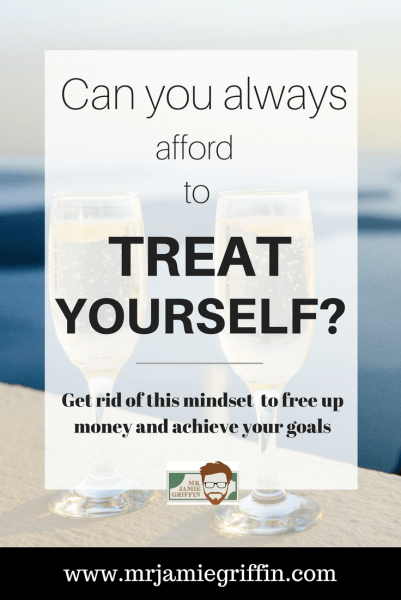 Treating yourself can destroy your budget!