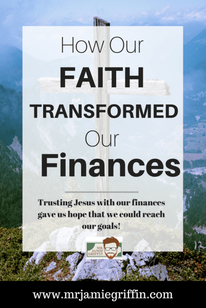 Our Faith Transformed Our Finances