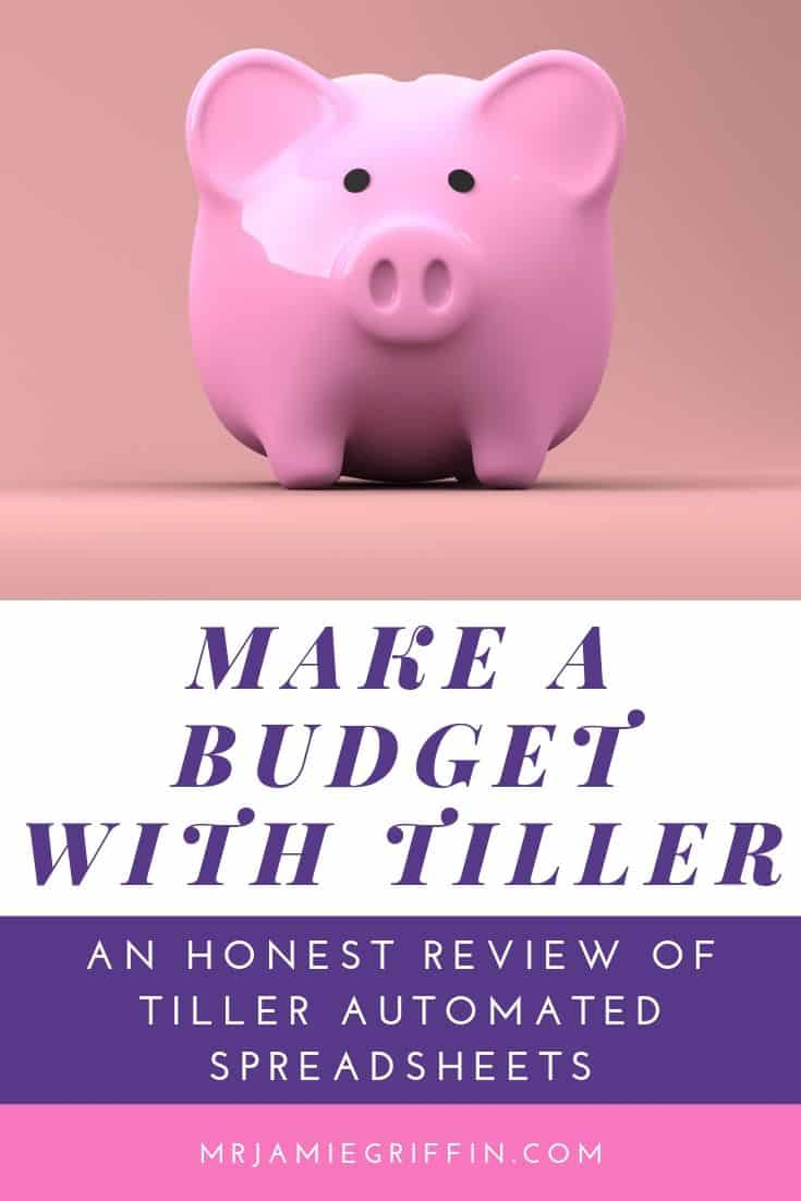 Tiller Money Review - Everything You Need to Know to Make a Budget