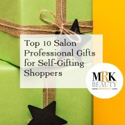 Top 10 Salon Professional Gifts for Self-Gifting Holiday Shoppers