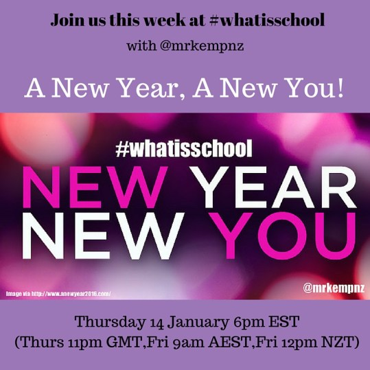 Join us at #whatisschool New Year