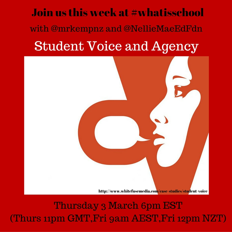 What is School? Student voice and agency