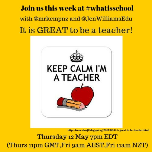 Join us at #whatisschool It is great to be a teacher