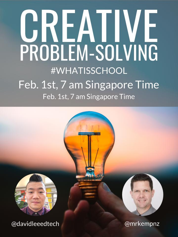 """What is School? """"Creative Problem Solving"""""""