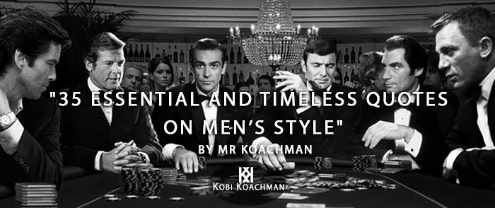 35 Essential Mens Style Timeless Quotes To Live By