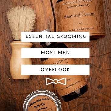 6 Grooming Essentials Most Men Overlook