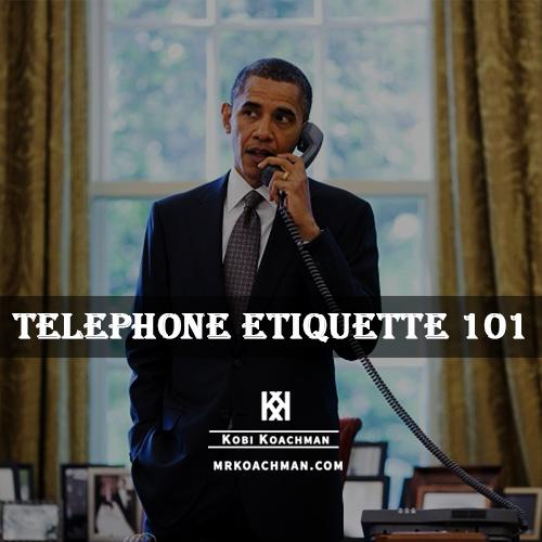 Proper Telephone Etiquette Mr Koachman