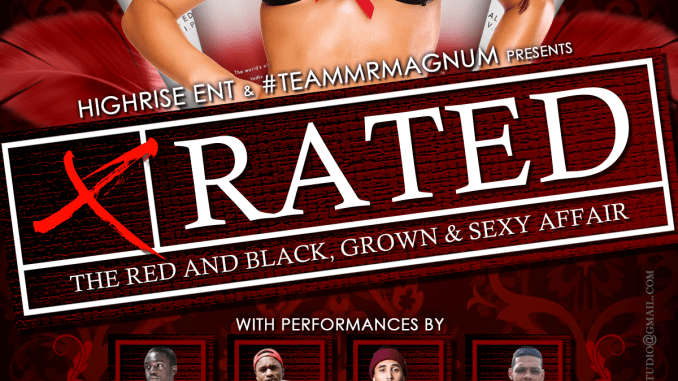 X-Rated: The Sexy Red & Black Affair presented by Highrise Ent. and Team Mr. Magnum