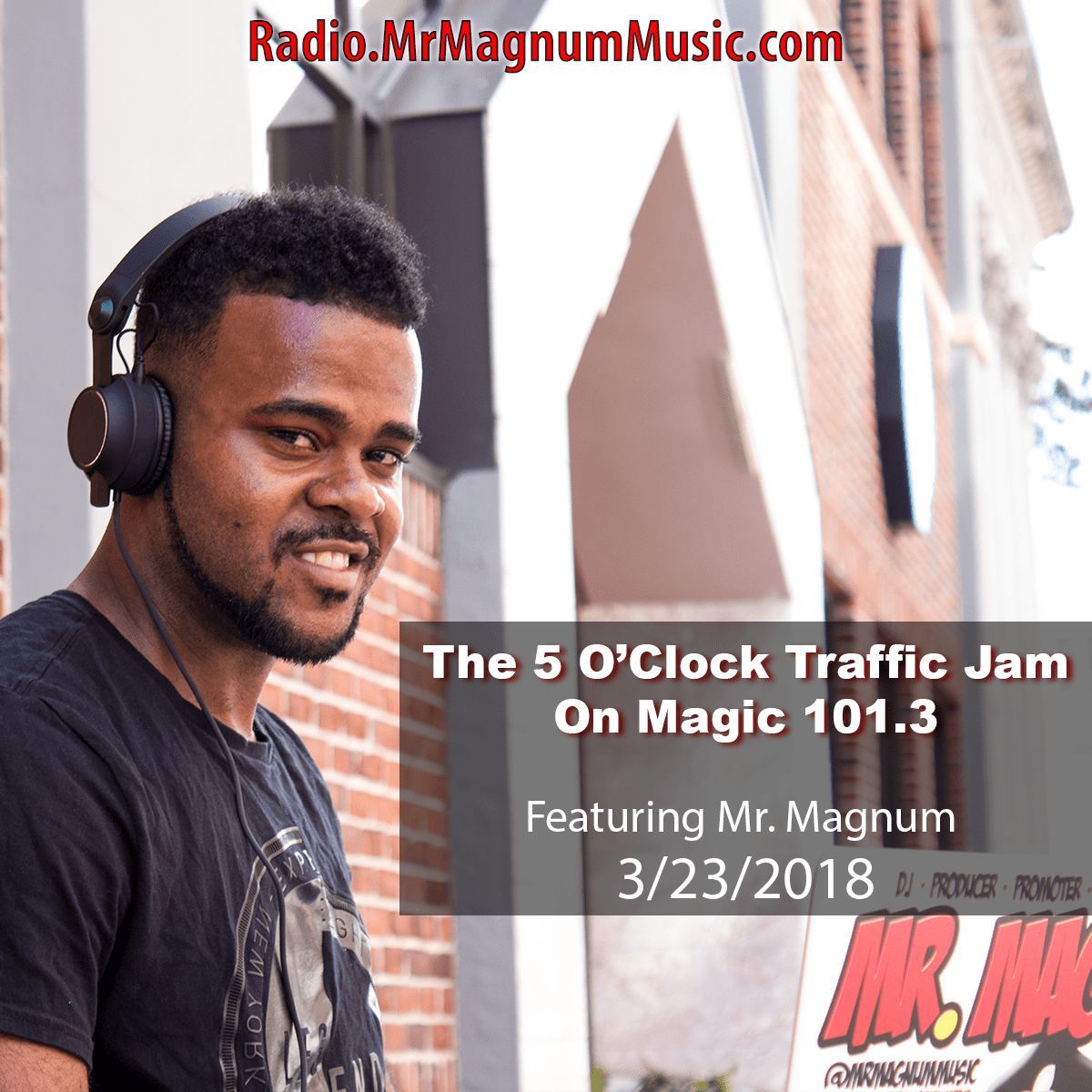 5 O'Clock Traffic Jam on Magic 101.3 (Radio Mix 3-23-2018)