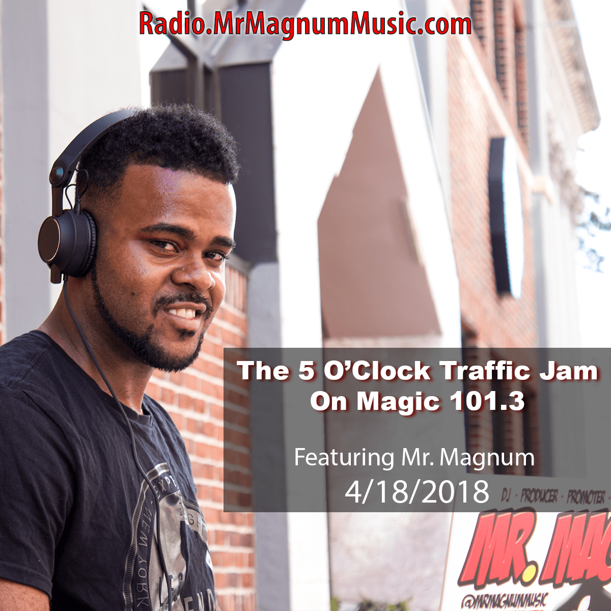 5 O'Clock Traffic Jam 4-18-2018 on Magic 101.3