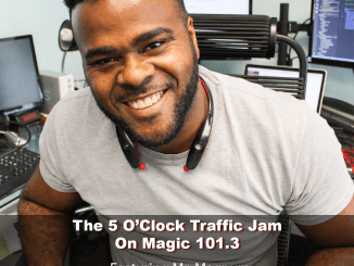 The 5 O'Clock Traffic Jam 20180523 featuring Gainesville's #1 DJ, Mr. Magnum on Magic 101.3