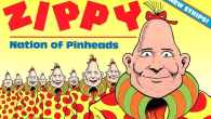 Is there room in prime time TV for another pinhead? And not just any pinhead, but the original, Zippy the Pinhead? Because ready or not, he appears headed toward a...