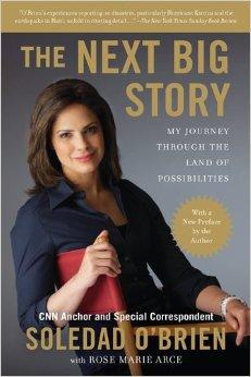The Next Big Story by Soledad O'Brien, Mr. Media Interviews