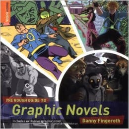 The Rough Guide to Graphic Novels by Danny Fingeroth, Mr. Media Interviews