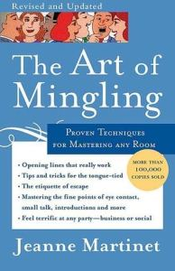 The Art of Mingling by Jeanne Martinet, Mr. Media Interviews