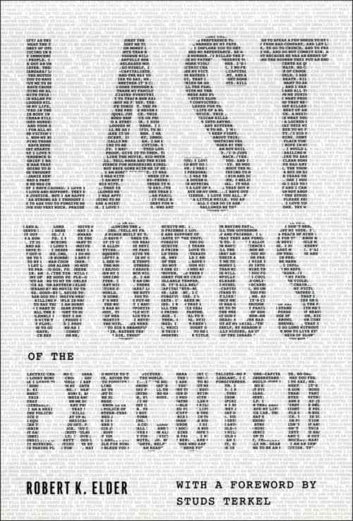 Last Words of the Executed by Robert K. Elder, Mr. Media Interviews