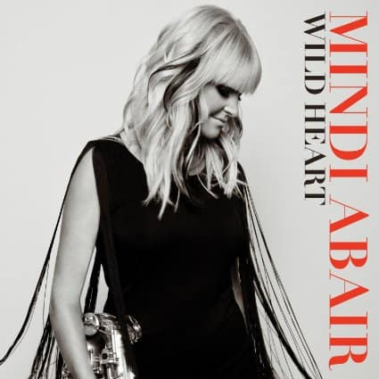 Mindi Abair, Wild Heart, saxophonist, Mr. Media Interviews